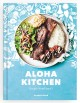 Aloha kitchen : recipes from Hawai'i