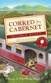 Book cover of Corked by Cabernet