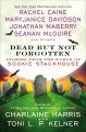 Dead but not forgotten : stories from the world of Sookie Stackhouse