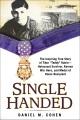 """Single handed : the inspiring true story of Tibor """"Teddy"""" Rubin, Holocaust survivor, Korean War hero, and Medal of Honor recipient"""