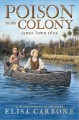 Poison in the colony : James Town 1622