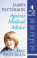 Against medical advice : a true story
