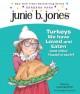 Junie B., first grader turkeys we have loved and eaten (and other thankful stuff)