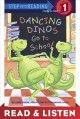 Dancing dinos go to school Read & Listen Edition.