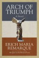 Arch of triumph : a novel