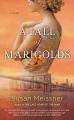 A fall of marigolds : a novel