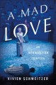 A mad love : an introduction to opera