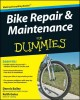 Bike Repair & Maintenance For Dummies®