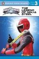 Power Rangers ninja steel : the legend of ninja steel