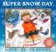 Super snow day seek and find