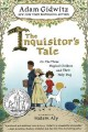 The inquisitor's tale : or, the three magical children and their holy dog