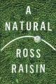 A natural : a novel