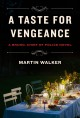 A taste for vengeance : a Bruno, chief of police novel