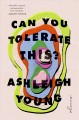 Can you tolerate this? : essays