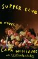 Supper club : a novel
