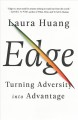 EDGE : TURNING ADVERSITY INTO ADVANTAGE