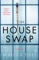 The house swap : a novel