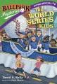 The World Series kids