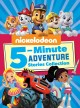 Nickelodeon 5-minute adventure stories collection.