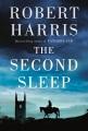 THE SECOND SLEEP : a novel