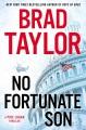 No fortunate son : a Pike Logan thriller