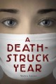 Book cover of A Death-struck year