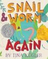Snail & Worm, again