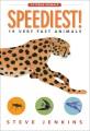 Speediest! : 19 very fast animals