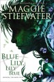 Book cover of Blue Lily, Lily Blue
