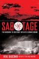 Sabotage : the mission to destroy Hitler