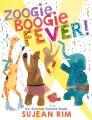 Zoogie boogie fever! : an animal dance book