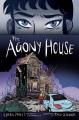 The agony house