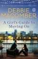 Book cover of A Girl's guide to moving on
