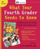 What your fourth grader needs to know : fundamentals of a good fourth-grade education
