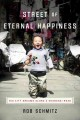 Street of Eternal Happiness : big city dreams along a Shanghai road