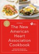 The New American Heart Association cookbook.