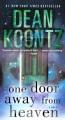 One door away from heaven : a novel