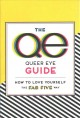 The queer eye guide : how to love yourself the fab five way