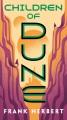 Children of Dune : book three in the Dune chronicles