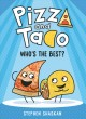 Pizza and Taco : who's the best?