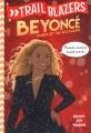 Beyoncé : queen of the spotlight
