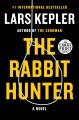 The rabbit hunter : a novel