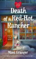 Death of a red-hot rancher : Love is murder. 1
