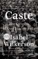 Caste (oprah's book club) The origins of our discontents.