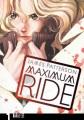 Maximum Ride. 1 : The Manga