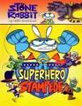 Stone rabbit. [4], Superhero stampede