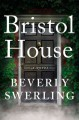 Book cover of Bristol House