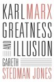 Karl Marx : greatness and illusion