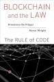 Blockchain and the law : the rule of code