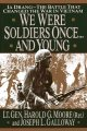 Book cover of We were young once and Soldiers